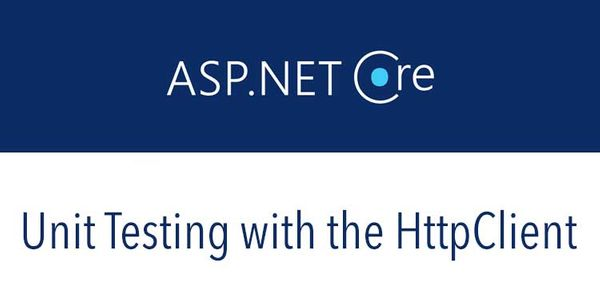 Unit Testing with the HttpClient